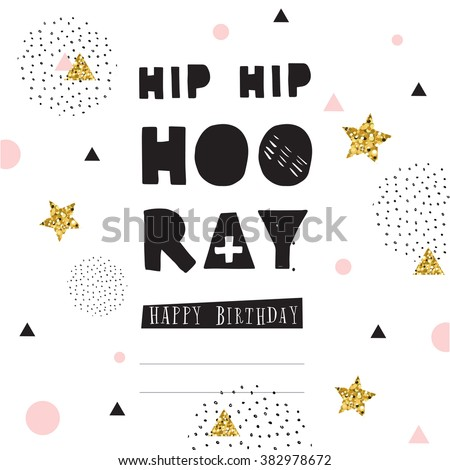 Hip Hip Hooray, hand drawn inspiration quote. Hipster greeting card with confetti and glitter. Vector illustration - stock vector