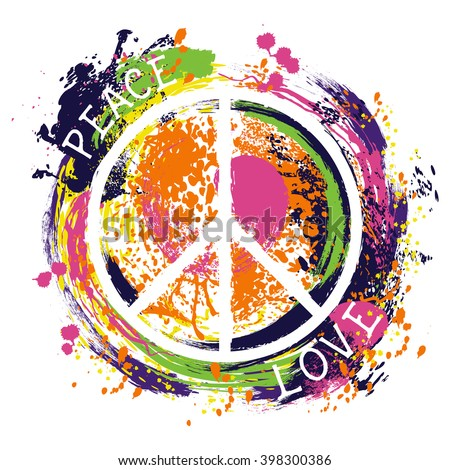 Hippie peace symbol. Peace and love. Colorful hand drawn grunge style art. Design concept for banner, card, scrap booking, t-shirt, bag, print, poster. Vintage vector illustration - stock vector