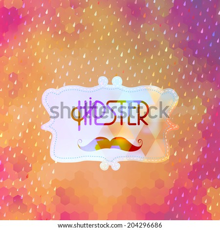 Hipster background on geometric shapes. And also includes EPS 10 vector - stock vector