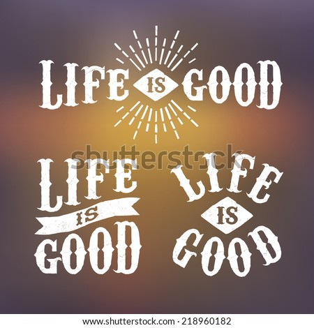 hipster label life is good( T-Shirt Print ) with starburst ribbon - stock vector