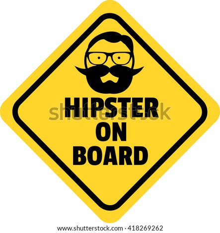 Hipster on board vector signyellow diamond black text black frame and the