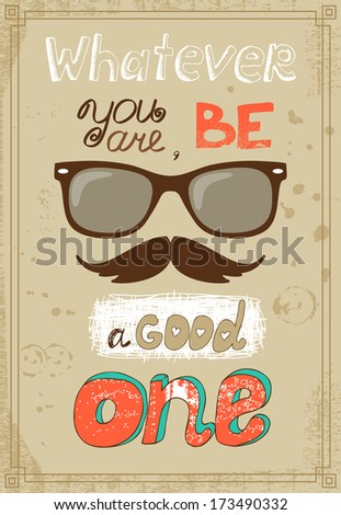 Hipster poster with vintage glasses mustache and message vector illustration - stock vector