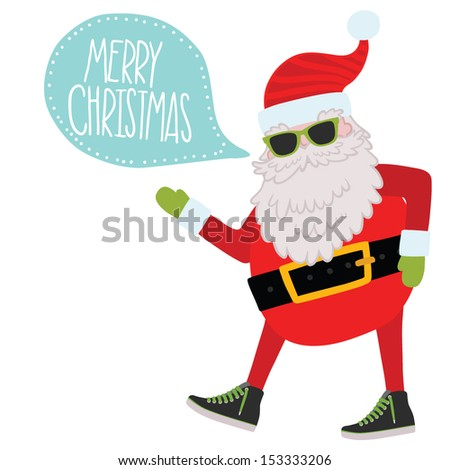 Hipster Santa Claus with bubble speech. Christmas background - stock vector