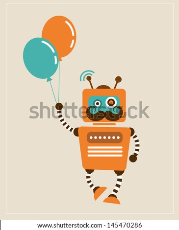 Hipster Vintage Robot with balloons - retro style vector card - stock vector