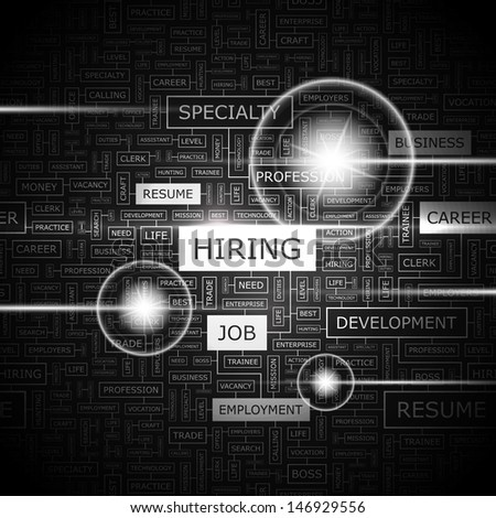 HIRING. Word cloud concept illustration. Graphic tag collection. Wordcloud collage with related tags and terms.  - stock vector