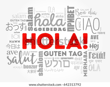 Hola stock images royalty free images vectors shutterstock hello greeting in spanish word cloud in different languages of the world voltagebd Gallery