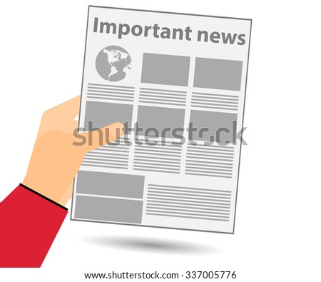Hold in your hand a newspaper. Important news. Read the newspaper. View news in the newspaper. Vector illustration. - stock vector