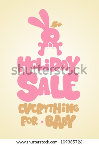 Holiday sale children's things, funny design template. - stock vector