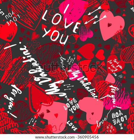 "Holiday seamless background with hearts greeting card with hand-drawn hearts in Doodle style sketch art. Graffiti with hearts and inscriptions: ""happy Valentine's Day"", ""I love you"", ""My Valentine""."