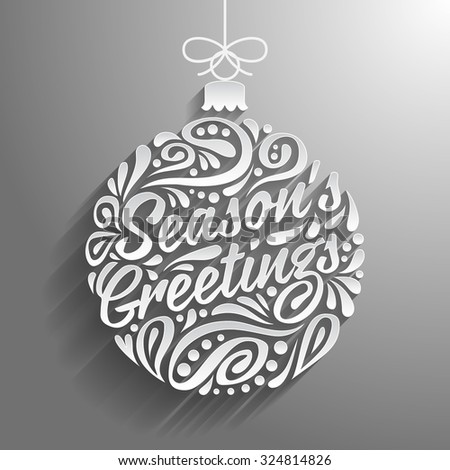 Holidays greeting card with abstract doodle Christmas ball. Vector eps10 illustration. Season's greeting - stock vector