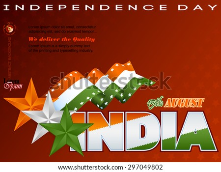 Holidays layout template with Celebration of India; Orange, white and green stars on national flag colors for fifteenth of August, Indian Independence Day - stock vector