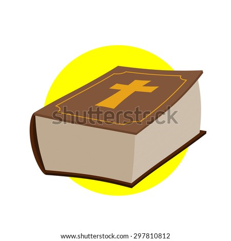 Holy Bible. Thick old book with a cross. Old and New Testament. Religious Christian vector illustration.  - stock vector