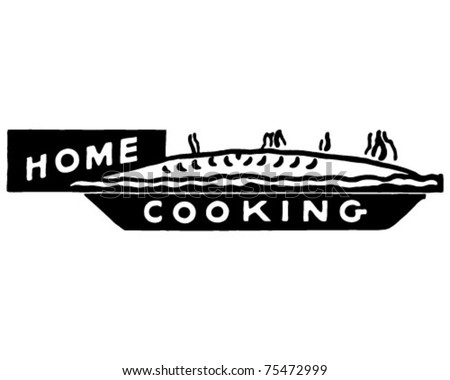 Home Cooking 6 - Retro Ad Art Banner - stock vector