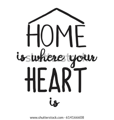 Home Where Your Heart Is Hand Stock Vector 614166608 ...