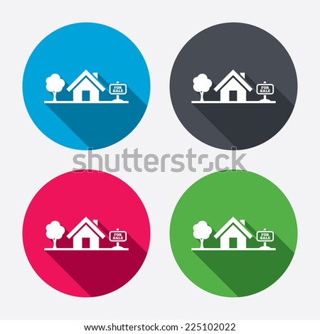 Home sign icon. House for sale. Broker symbol. Circle buttons with long shadow. 4 icons set. Vector - stock vector