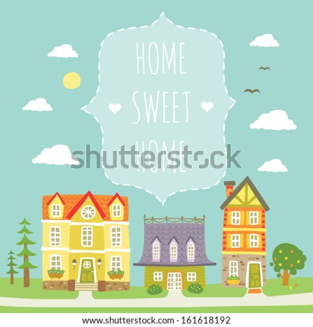 Home sweet home - card with lovely vintage  houses - stock vector