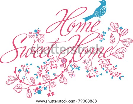 home sweet home print - stock vector