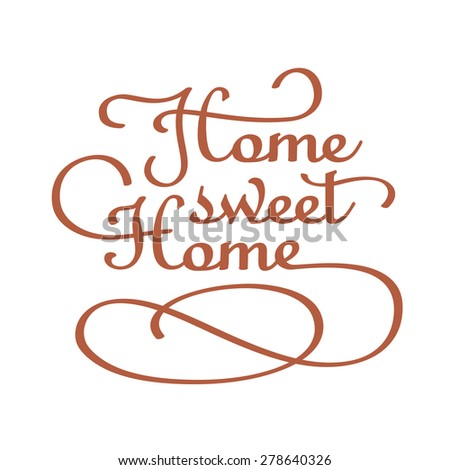 Home Sweet Home Sign - stock vector