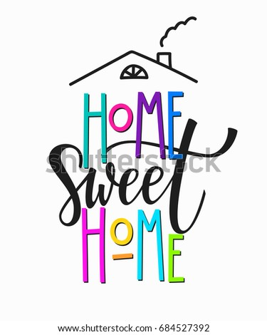 graphic design at home. Home sweet t shirt quote lettering  Calligraphy inspiration graphic design typography element Hand Lettering Photography Overlay Set Motivational Quote Stock Vector