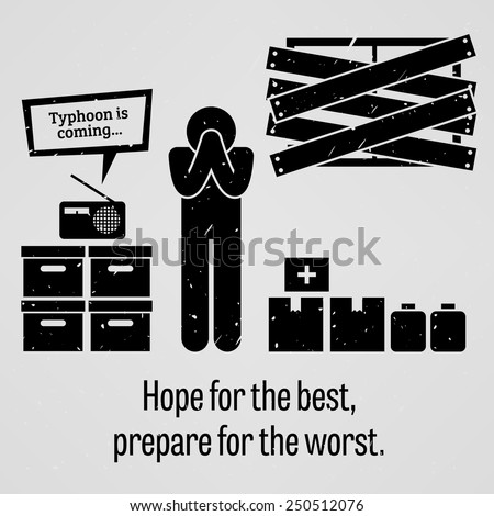 Hope for the Best Prepare for the Worst - stock vector