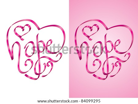 Hope - Heart shape calligraphy with ribbon - Vector Illustration - stock vector