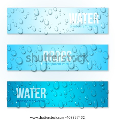 Horizontal Banners Set with Water Drops. Vector illustration. Realistic Transparent Dew on Blue Background. Clean pure aqua droplets. - stock vector