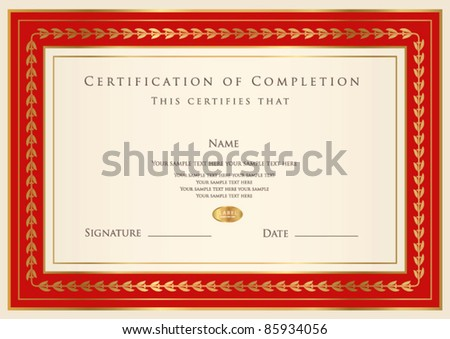 Horizontal certificate of completion (template) with golden pattern and red frame. This design usable for diploma, invitation, gift voucher, coupon, official, ticket or different awards. Vector - stock vector