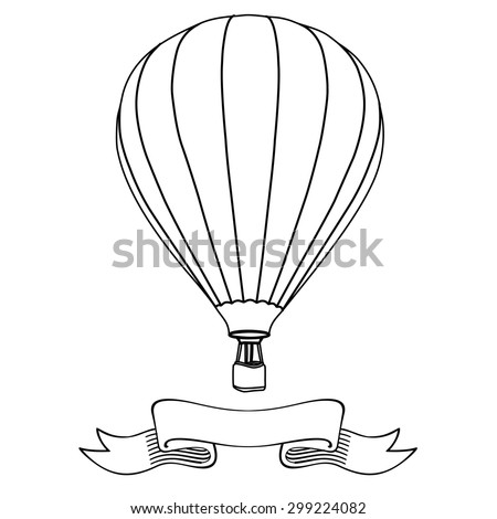 Hot air balloon in the sky with message on banner vector illustration. Hot air balloon outline drawings - stock vector