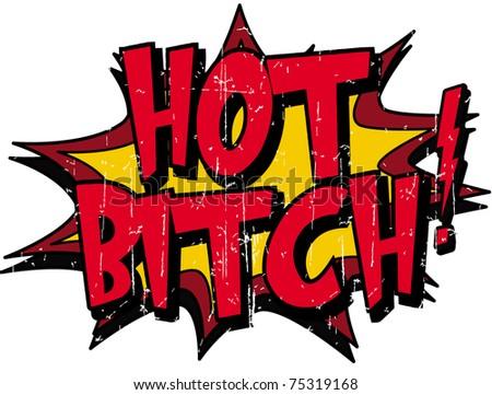 hot bitch - stock vector