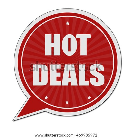 Hot deals red speech bubble label or sign on white background