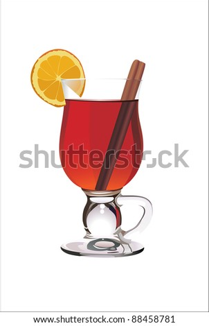 Hot mulled wine with orange slice and cinnamon sticks. Isolated on white. Vector - stock vector