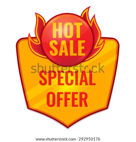 Hot Sale label  in fire with special offer text. Concept of discount. Vector illustration.