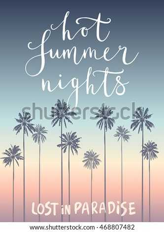 Charmant Hot Summer Nights Hand Drawn Calligraphyc Card. Vector Illustration.