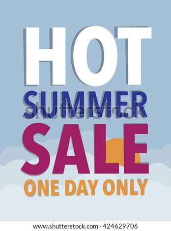Hot summer sale - one day only - stock vector
