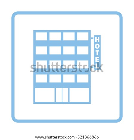 Hotel building icon. Blue frame design. Vector illustration.