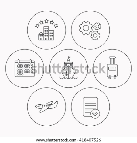 Hotel, cruise ship and airplane icons. Baggage linear sign. Check file, calendar and cogwheel icons. Vector - stock vector