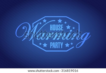 house warming party blue background sign illustration design graphic - stock vector