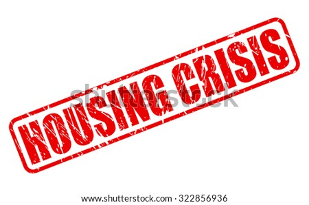 HOUSING CRISIS red stamp text on white - stock vector