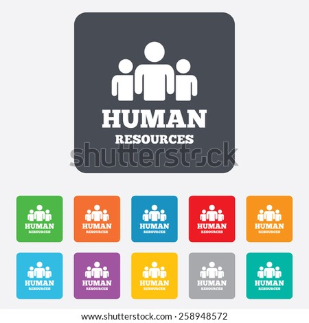 Human resources sign icon. HR symbol. Workforce of business organization. Group of people. Rounded squares 11 buttons. Vector - stock vector