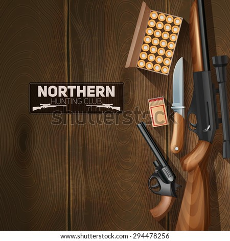 Hunting weapon and bullets set on wooden texture background vector illustration - stock vector