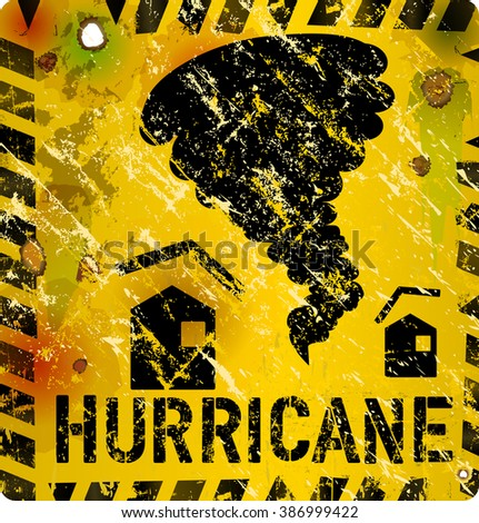 hurricane warning sign, heavy weathered, vector format - stock vector