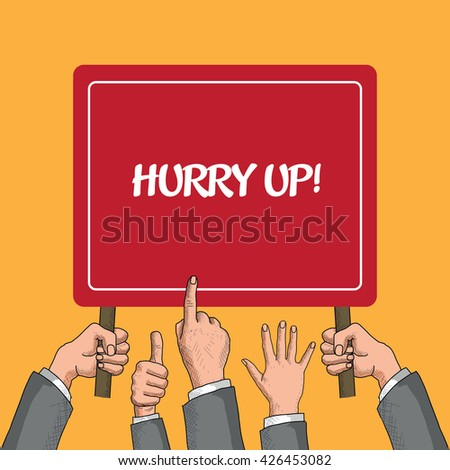 Hurry Up! - stock vector