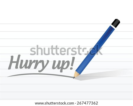 hurry up message sign illustration design over white - stock vector