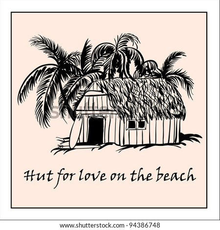 Hut for love on the beach