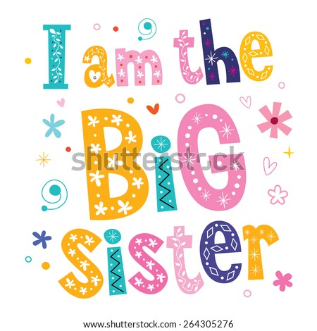 I am the big sister - stock vector