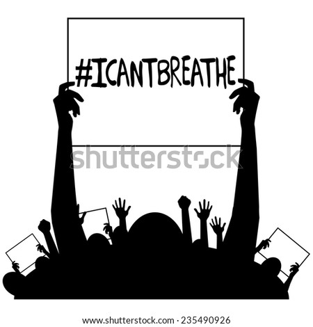 I can't breathe protest signs silhouette EPS10 vector stock illustration - stock vector
