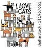 I Love Cats illustration of a group of cute cats performing a balancing act, - stock vector