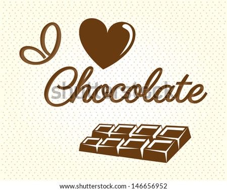 i love chocolate over dotted background vector illustration  - stock vector