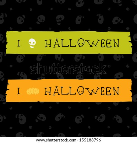 I love halloween banner. Vector label with seamless pattern.