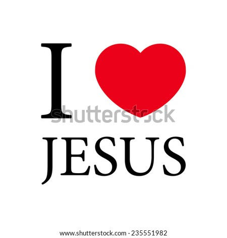 i love jesus stock images royaltyfree images amp vectors